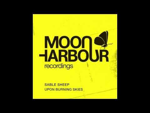 Sable Sheep - Upon Burning Skies (MHD012)