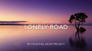 Sad folk music instrumental - Lonely road