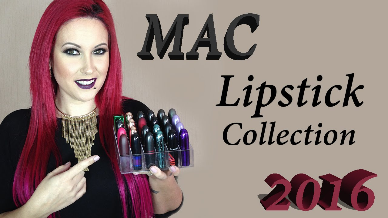 My Mac Lipstick Collection 2016 (limited edition ...
