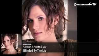 Susana & Snatt & Vix - Blinded By The Lie (Brave album sampler)