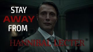 Stay away from Hannibal Lecter | Hannibal NBC