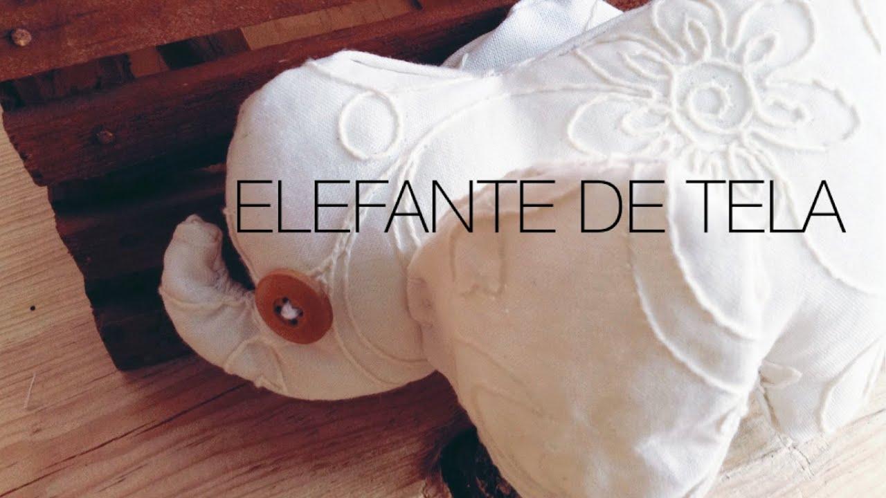 C mo hacer un elefante de tela elefante de trapo youtube - Como hacer un cabecero de tela ...