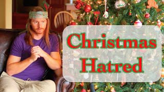 Christmas Hatred - Ultra Spiritual Life episode 7 - with JP Sears