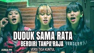 Gambar cover DUDUK SAMA RATA BERDIRI TANPA RAJA - AUDIA FM