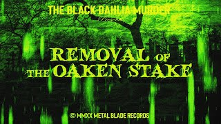 The Black Dahlia Murder – Removal of the Oaken Stake (OFFICIAL VIDEO)