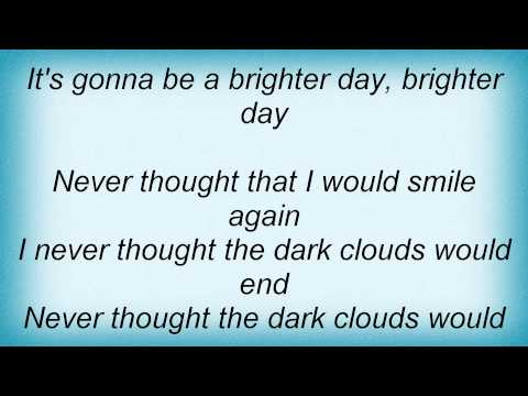 Kirk Franklin - Brighter Day Lyrics