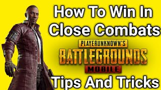 How To Win In Close Combat In PUBG Mobile | PUBG Mobile Tips And Tricks