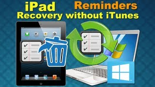 iPad 2 Data Recovery: How to Recover Lost Reminders or other Data from iPad 2 directly