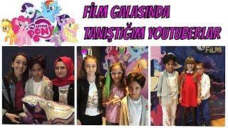 MY LITTLE PONY FİLMİ GALASINDA TANIŞTIĞIM YOUTUBERLAR !! Eğlenceli Çocuk Videosu
