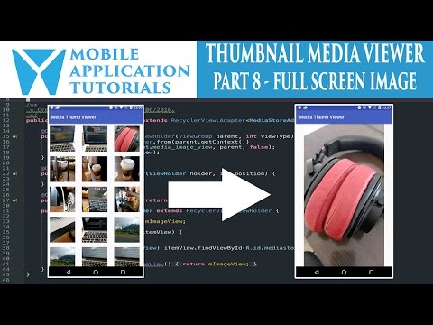 Android development tutorial creating media thumbnail viewer - Part 8 displaying full screen image