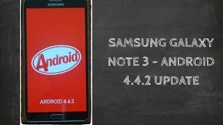 Android 4.4 Update For Samsung galaxy Note 3