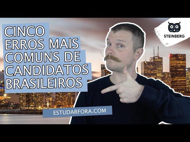 Cinco Erros Mais Comuns de Candidatos Brasileiros