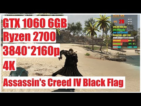Assassins Creed Black Flag | GTX 1060 6GB | Ryzen 2700