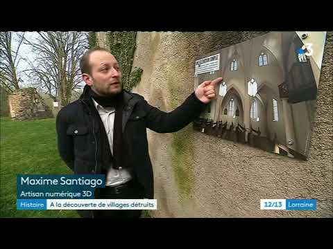 Première Guerre mondiale : villages lorrains modélisés en 3D