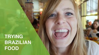 Visit Brasil | Trying brazilian food
