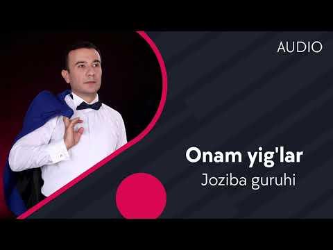 Joziba Guruhi - Ona Yig'lar