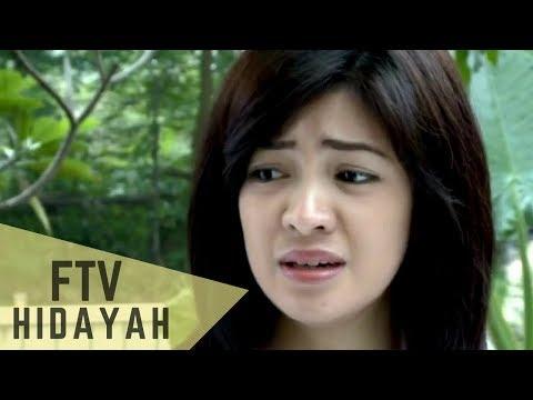FTV Hidayah - Jual Ginjal Demi Anak Durhaka