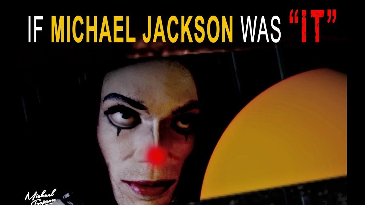 If MICHAEL JACKSON was 'IT' (Parody)