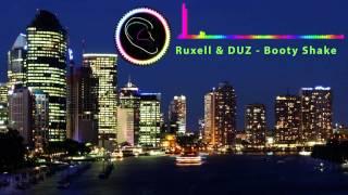 [Trap] Ruxell & DUZ - Booty Shake