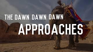 Dawn Of India BSG - Song  Lyrics