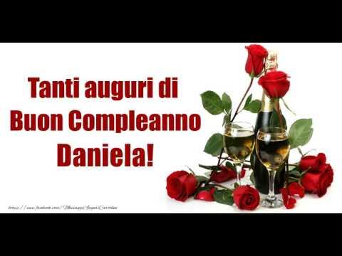 Happy Birthday Daniela Buon Compleanno Daniela Youtube
