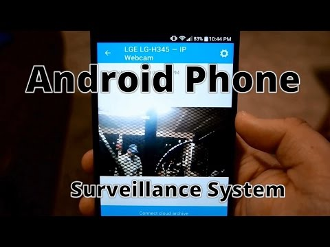 Turn Old Android Phones into Security Cameras: The Poor mans Surveillance System