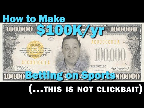 How to Make $100k a Year Betting on Sports