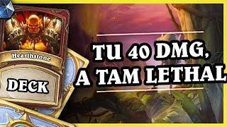 TU 40 DMG, A TAM LETHAL - QUEST WARRIOR - Hearthstone Deck (Rastakhan's Rumble)