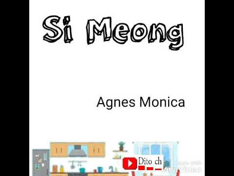 Lirik Lagu Anak - Si Meong - Agnes Monica