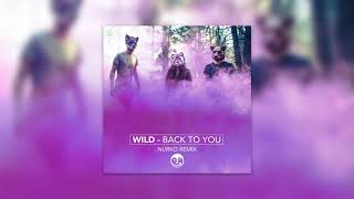 WILD - Back To You