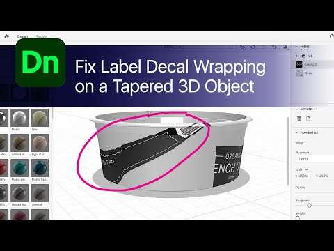 Fix Label Decal Wrap Distortion on Tapered / Curved Object in Adobe Dimension with UV Wrap