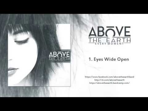 Above The Earth - Every Moment (Album Stream)