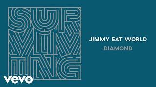 Jimmy Eat World Diamond Audio.mp3