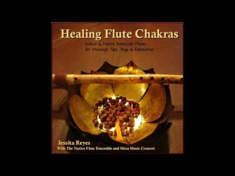 Jessita Reyes - Healing Flute Chakras - 2009 [FULL ALBUM]