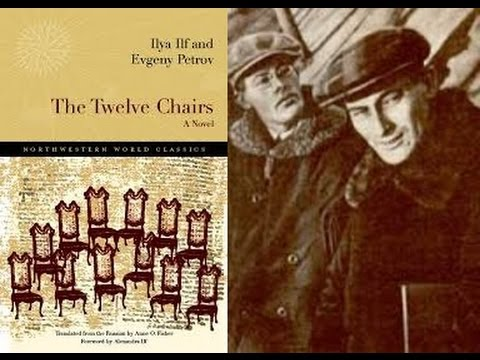 Literature Help: Novels: Plot Overview 335: The Twelve Chairs