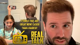 NSTV | 3 Things That Are (Right Now) Easier Than a Haircut