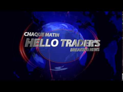 Générique Emission Hello Traders breaking news
