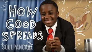 Repeat youtube video Kid President + Glad to Give present How Good Spreads