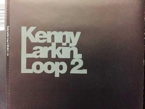 Kenny Larkin - Loop 2 [ Alex Reece remix ]
