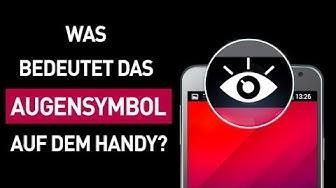 Wieso auf dem Smartphone manchmal ein Augensymbol erscheint