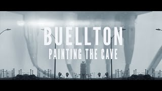 BUELLTON: Painting the Cave — Official Music Video