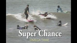 Super Chance (カラオケ) OMEGA TRIBE