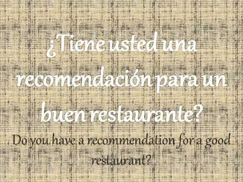 Restaurant Bookings in Spanish : Reservaciones en Restaurantes en Español