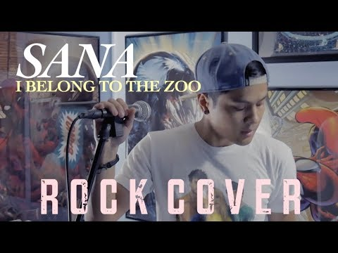 SANA - I Belong to the Zoo Rock Cover by The Ultimate Heroes