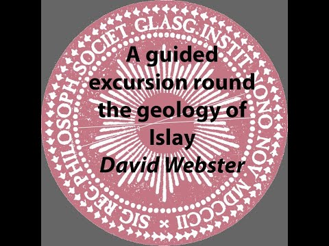 Royal Philosophical Society of Glasgow Summer talk - A guided excursion round the geology of Islay