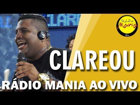 🔴 Radio Mania - Clareou - Dona Dos Meus Sonhos