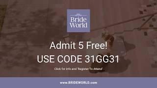 Costa Mesa Bride World Expo - OC Fair Event Center, Saturday JAN 5th, 2019