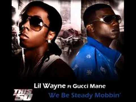 Lil Wayne - We be steady mobbing