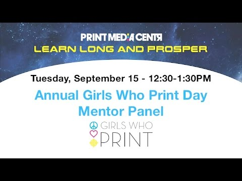 """Annual Girls Who Print Day """"Girlie"""" Award and Mentor Panel"""