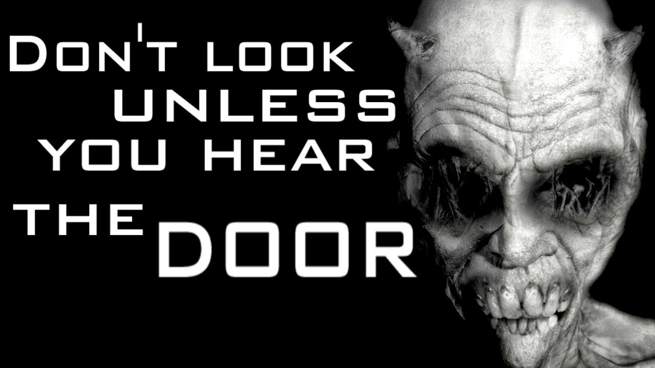 \ Don\u0027t look unless you hear the door\  Creepypasta - YouTube  sc 1 st  YouTube & Don\u0027t look unless you hear the door\